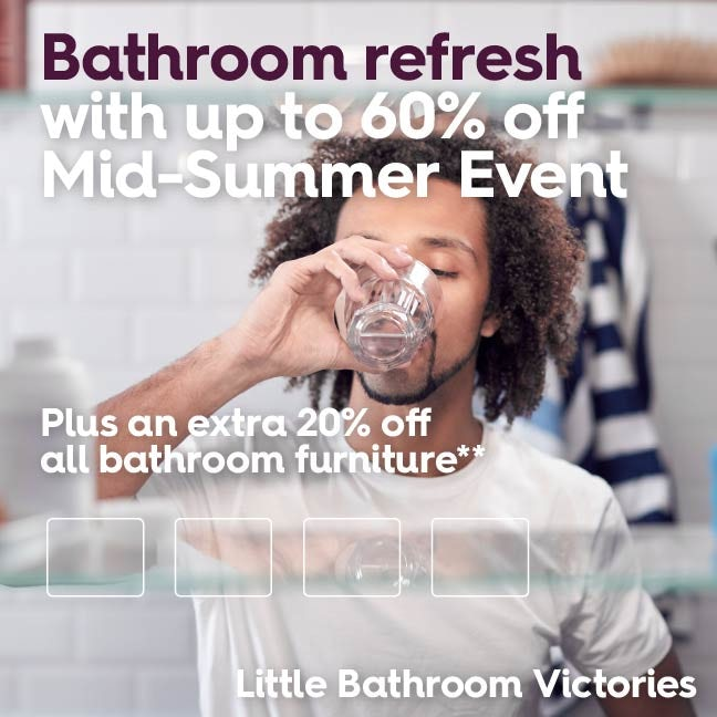 Up to 60% Mid-Summer Event PLUS extra 20% off selected Orchard Bathrooms