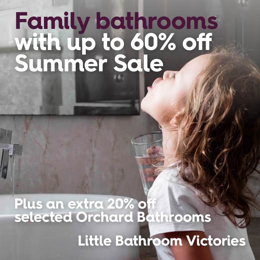 Up to 60% off Summer Sale PLUS extra 20% off Orchard Bathrooms