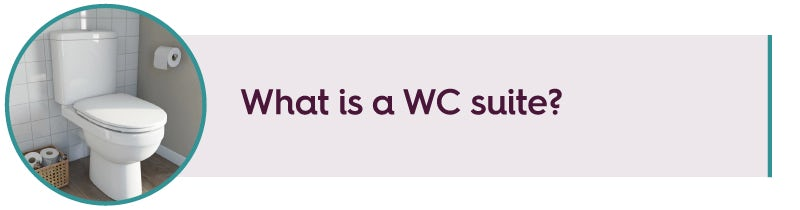 What is a WC suite?
