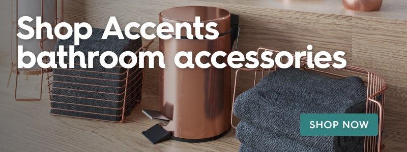 Shop Accents bathroom accessory range