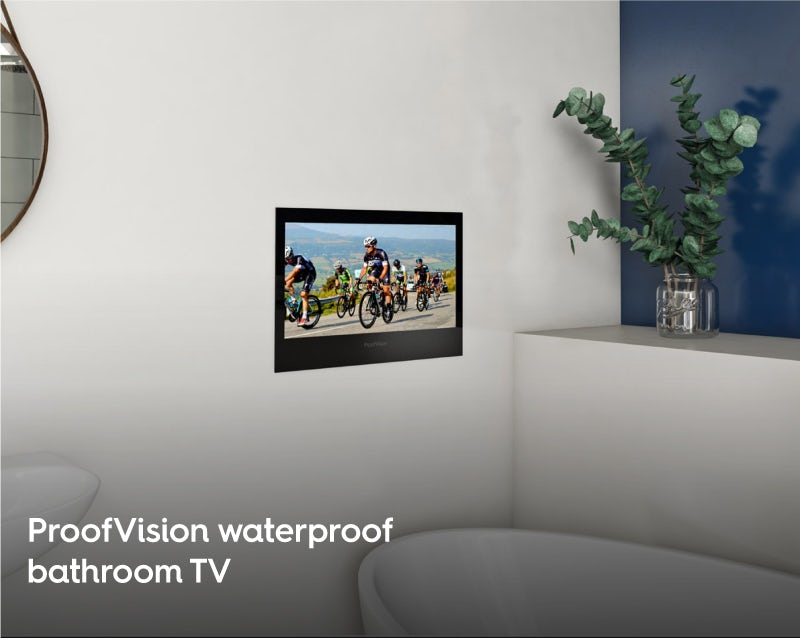 ProofVision waterproof bathroom TV