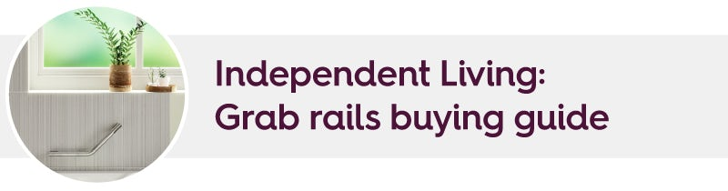 Independent Living: Grab rails buying guide