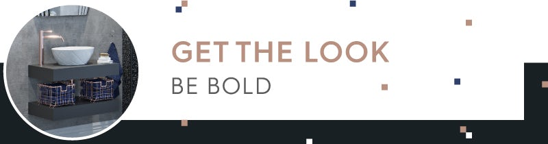 Get the Look: Be Bold