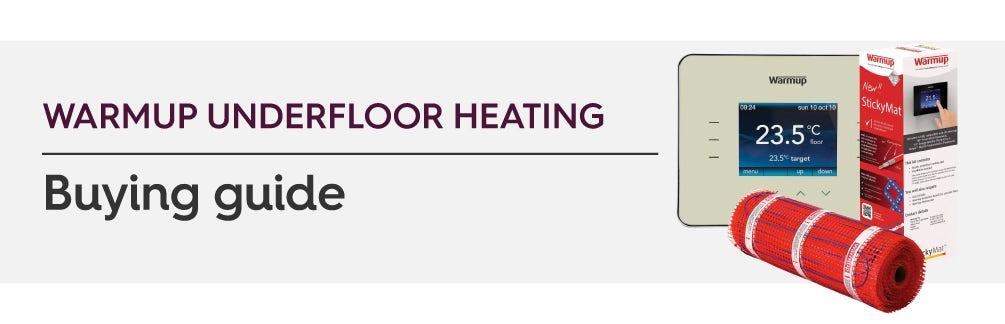 Warmup underfloor heating buying guide