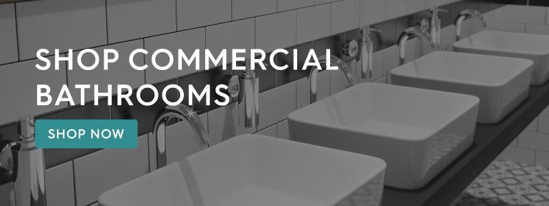 Shop Commercial Bathrooms