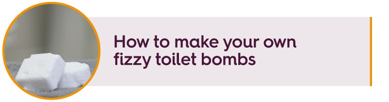 How to make your own fizzy toilet bombs