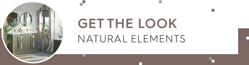 Get the Look: Natural Elements part 3
