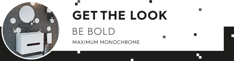 Be Bold with Maximum Monochrome